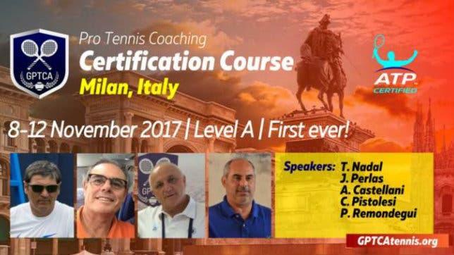 GPTCA: i futuri coach a lezione. E Toni Nadal parlerà di Rafa